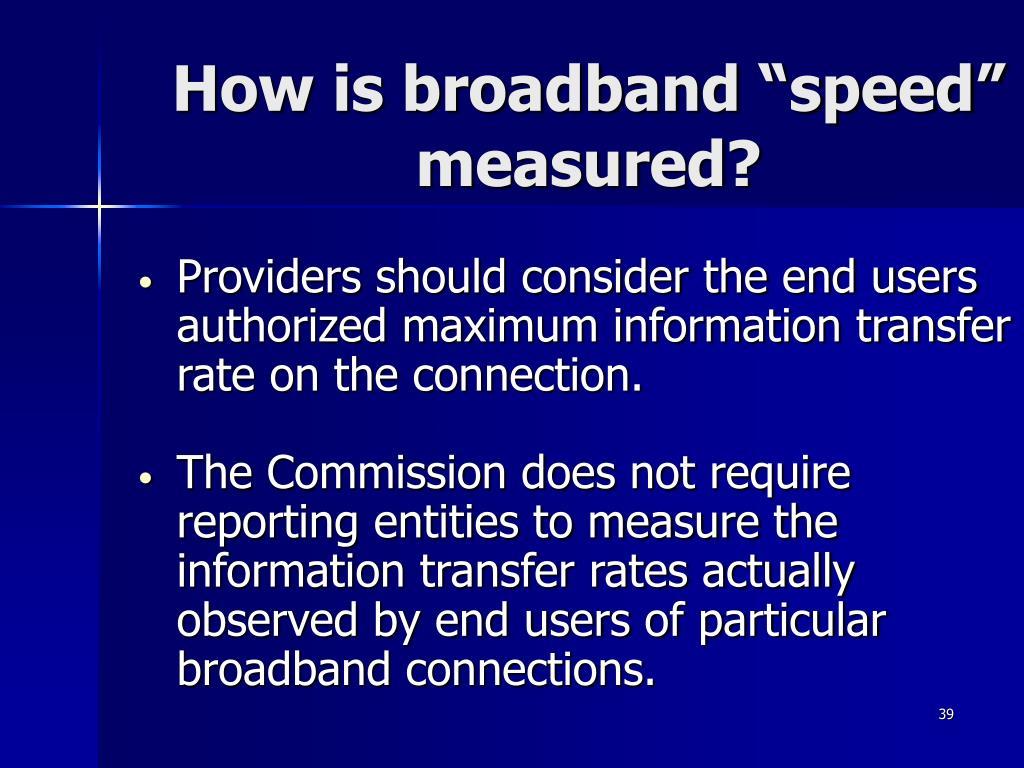 "How is broadband ""speed"" measured?"