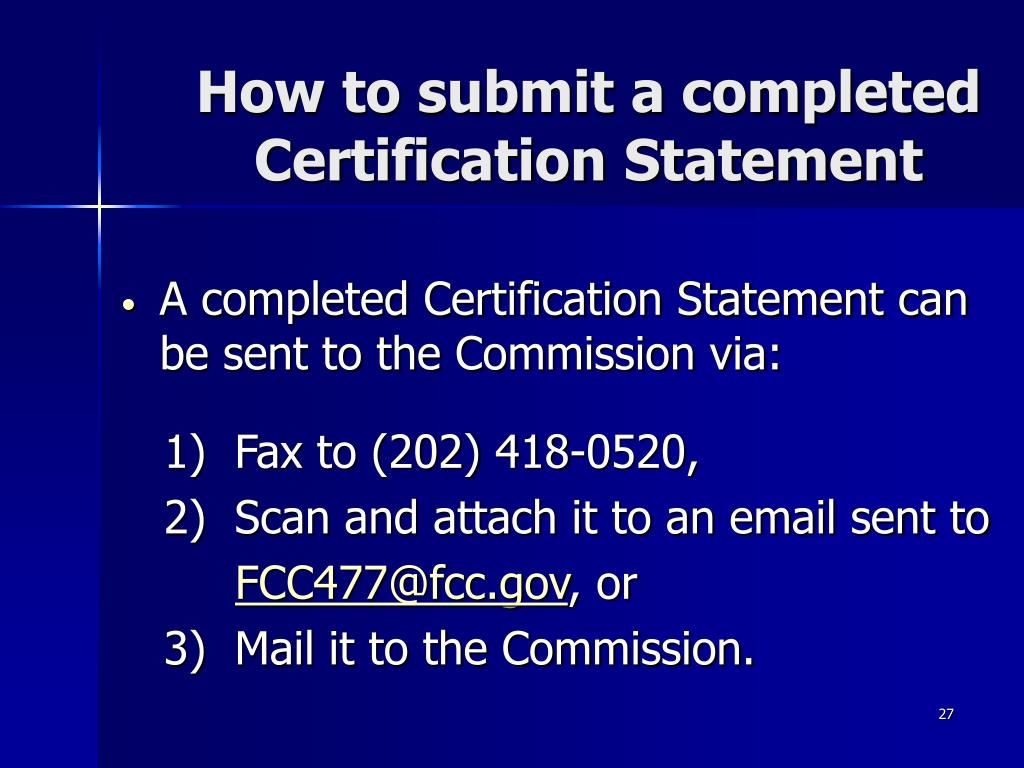 How to submit a completed Certification Statement