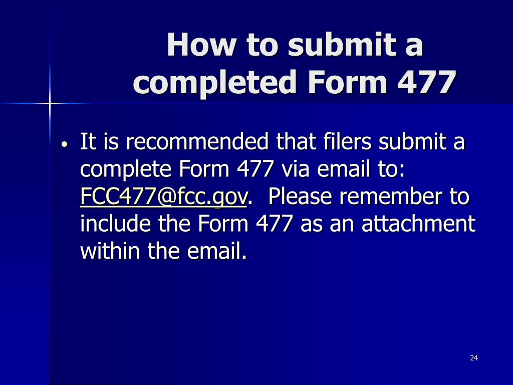 How to submit a completed Form 477