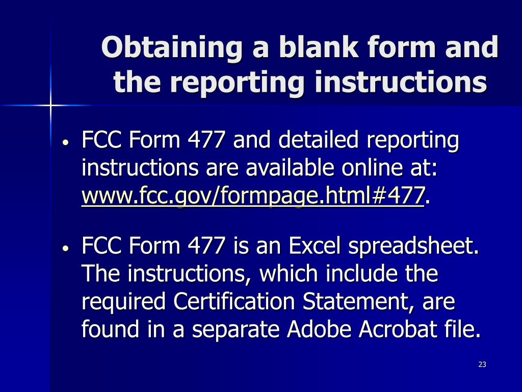 Obtaining a blank form and the reporting instructions
