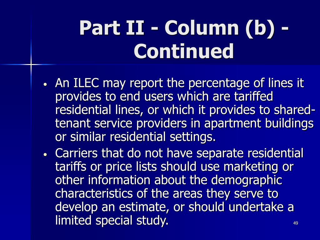 Part II - Column (b) - Continued