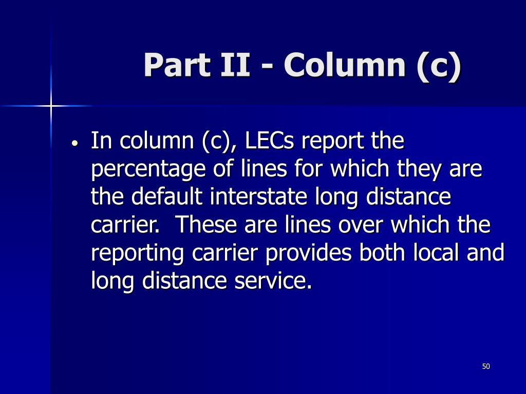 Part II - Column (c)