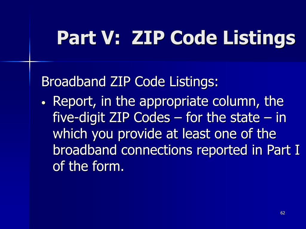 Part V:  ZIP Code Listings