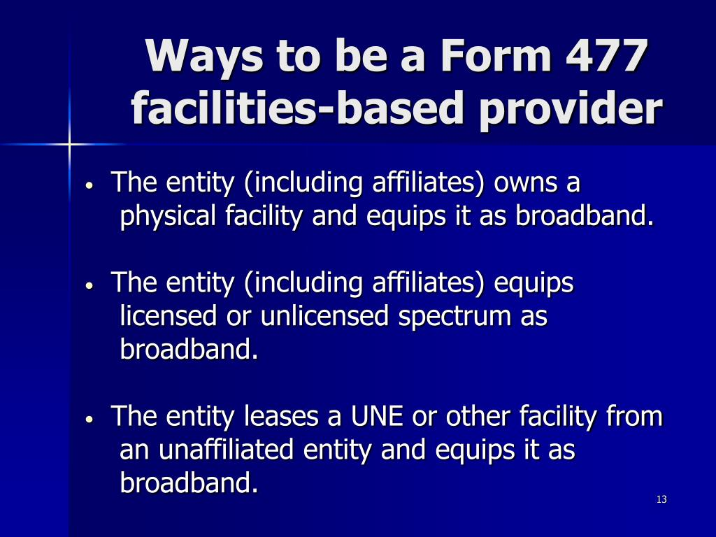 Ways to be a Form 477 facilities-based provider