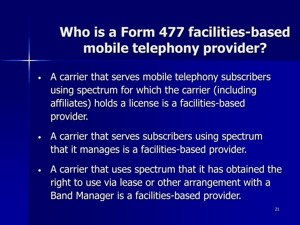 Who is a Form 477 facilities-based mobile telephony provider?