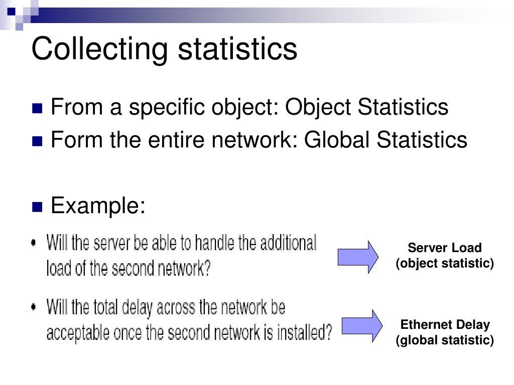 Collecting statistics