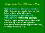 opportunity cost of operator time