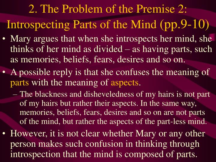2. The Problem of the Premise 2: Introspecting Parts of the Mind