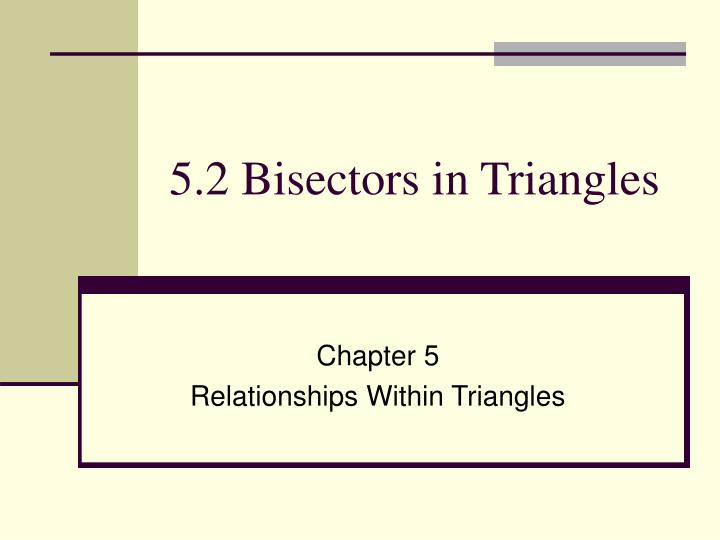 5 2 bisectors in triangles n.