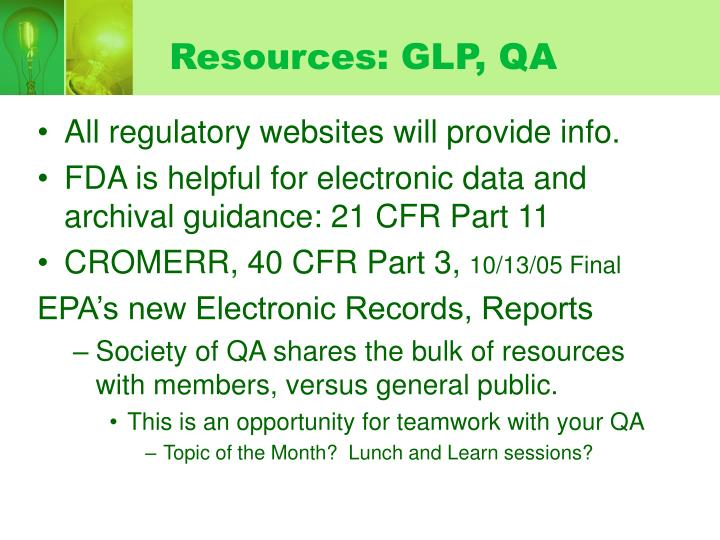 Resources: GLP, QA