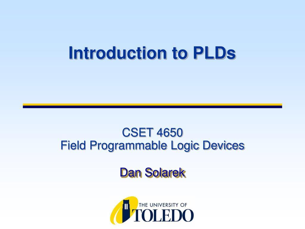 cset 4650 field programmable logic devices l.
