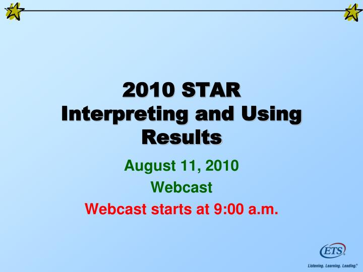 2010 star interpreting and using results n.