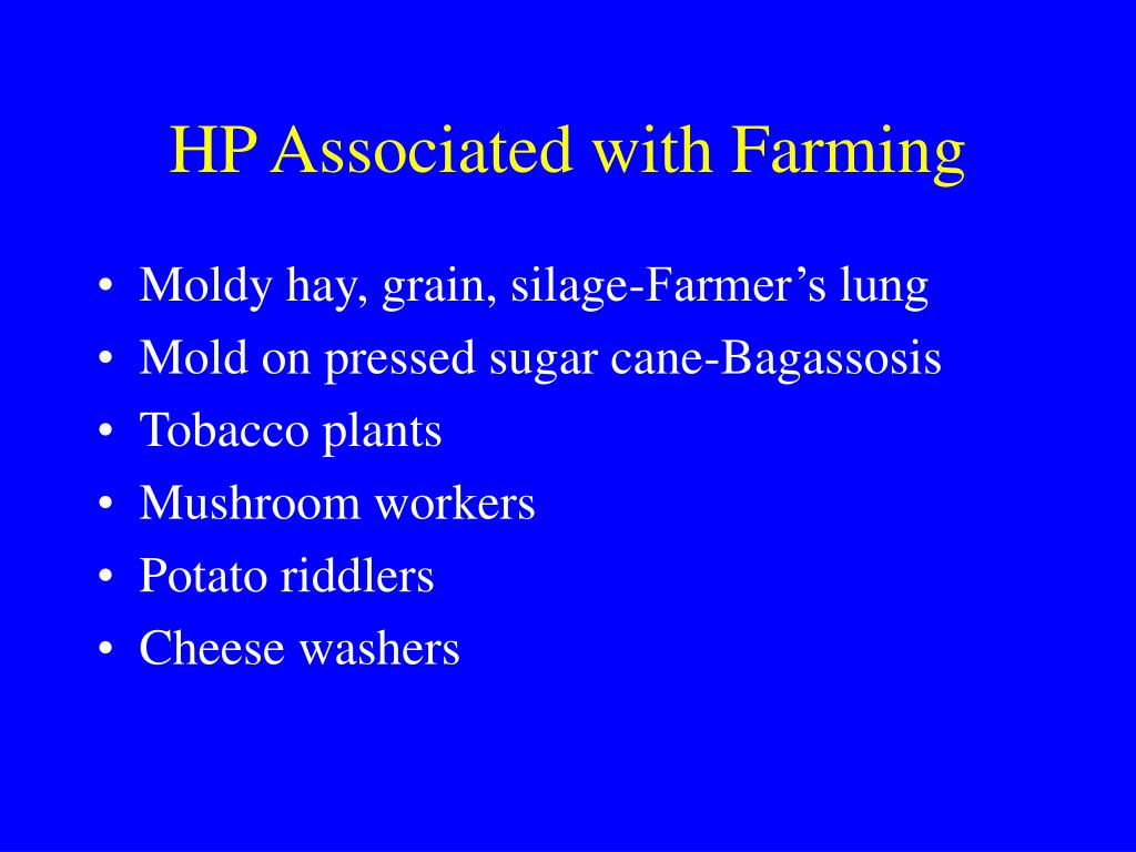 HP Associated with Farming