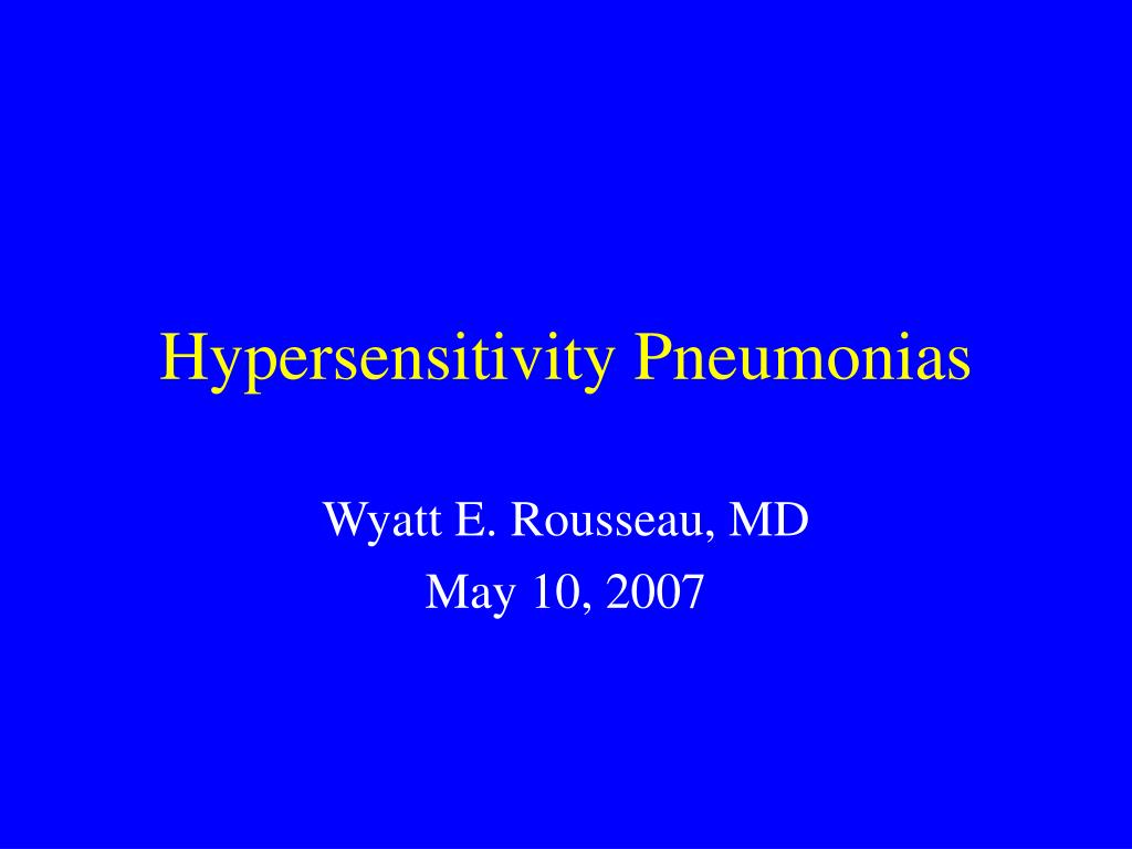 Hypersensitivity Pneumonias