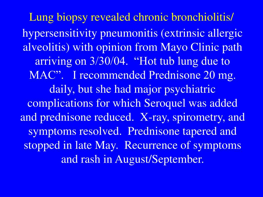 Lung biopsy revealed chronic bronchiolitis/