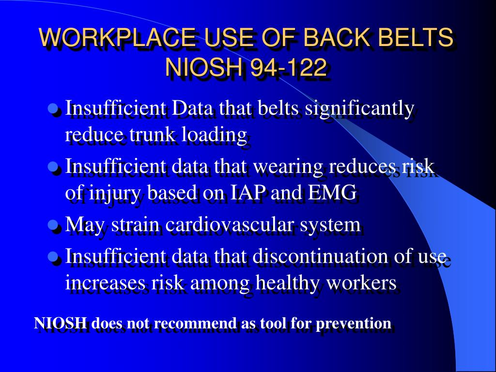 WORKPLACE USE OF BACK BELTS