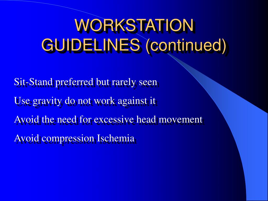 WORKSTATION GUIDELINES (continued)