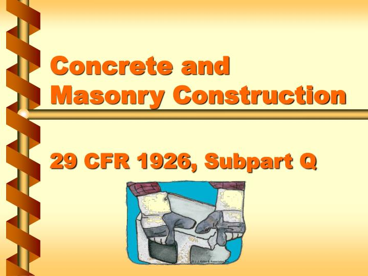 concrete and masonry construction 29 cfr 1926 subpart q n.