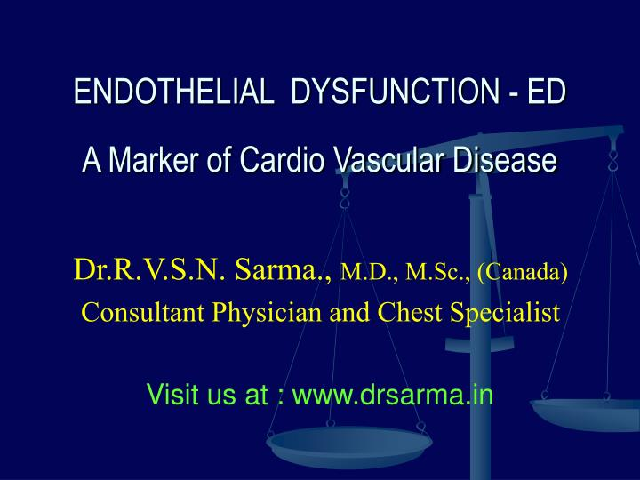 endothelial dysfunction ed a marker of cardio vascular disease n.