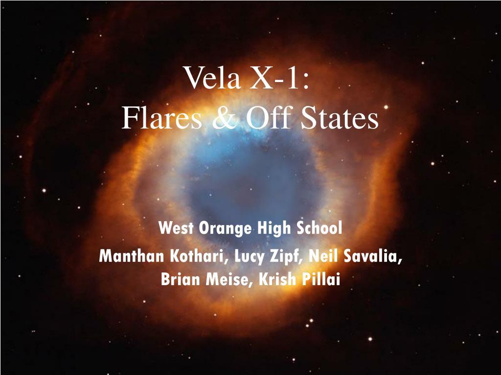 vela x 1 flares off states l.
