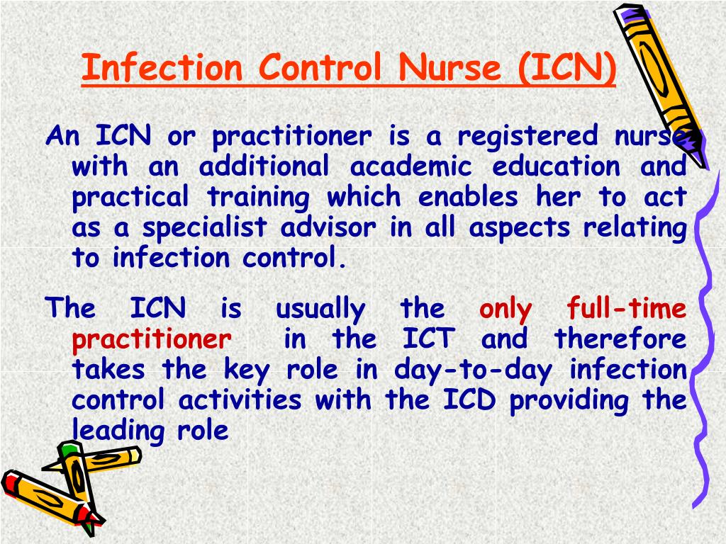 Infection Control Nurse (ICN)