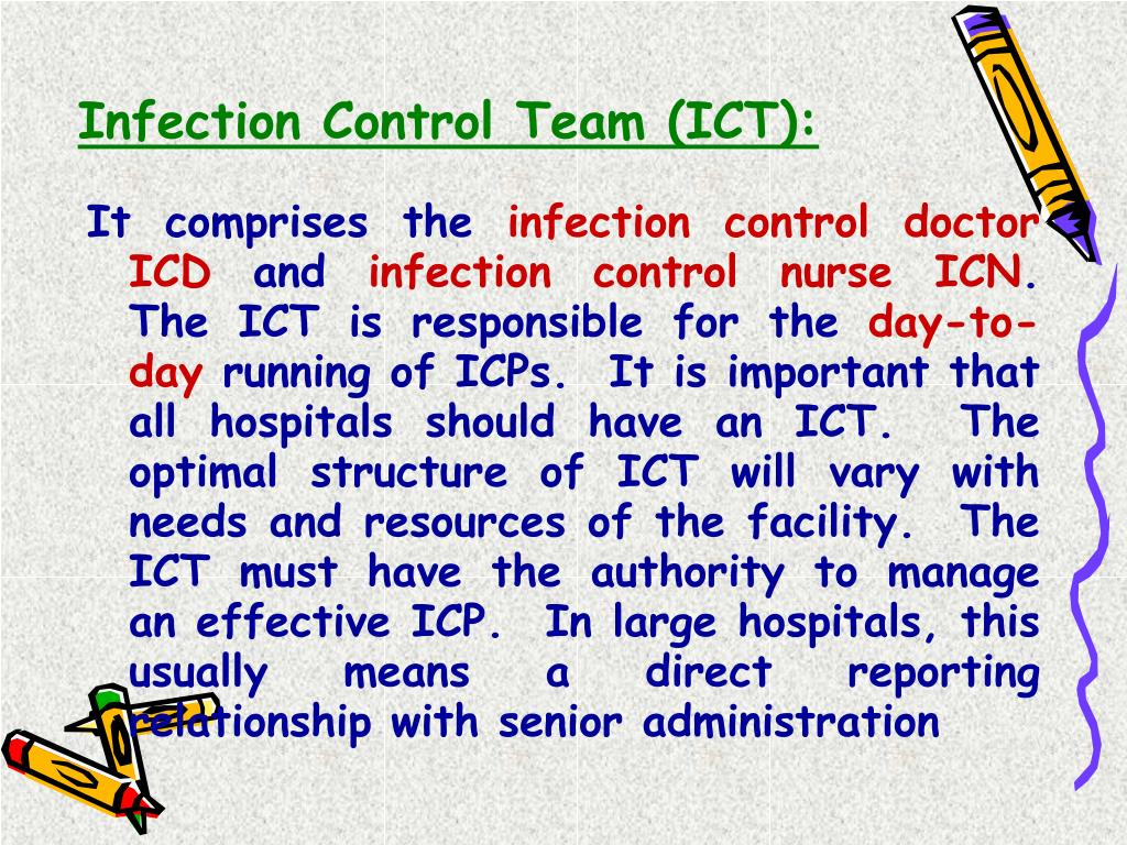 Infection Control Team (ICT):