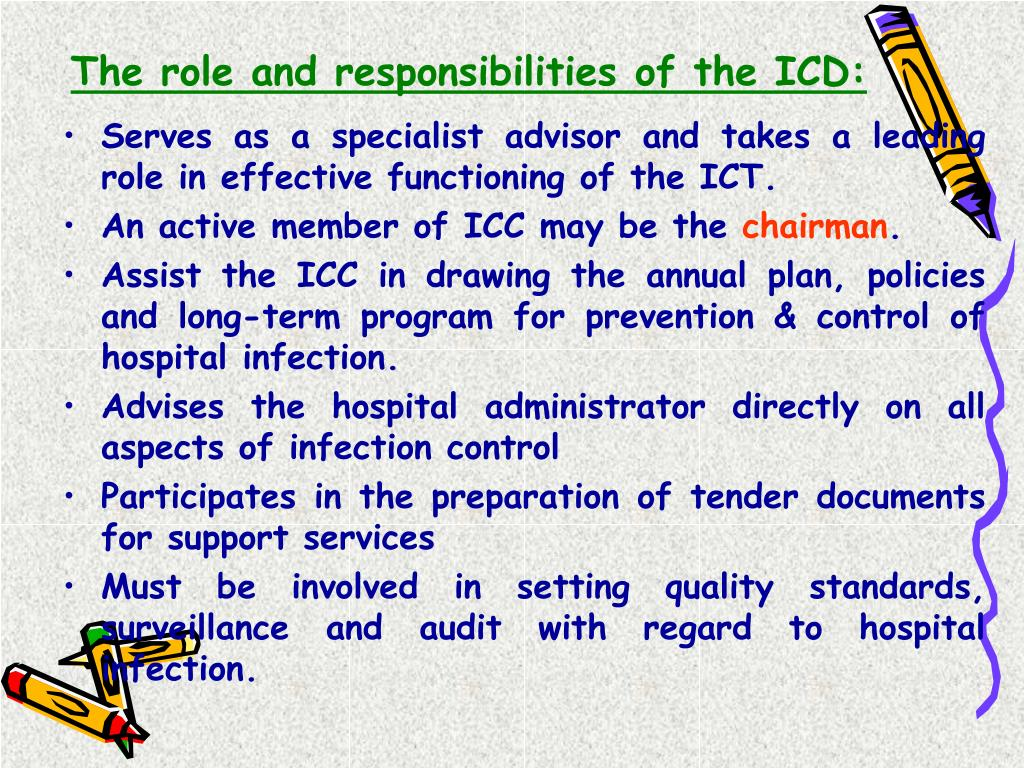 The role and responsibilities of the ICD:
