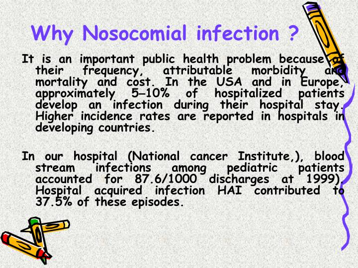 Why nosocomial infection