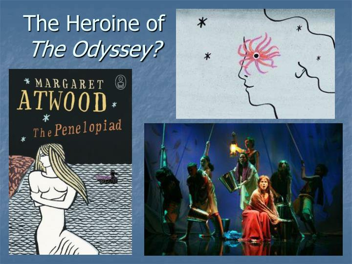 the odyssey and the penelopiad Penelopiad by margaret atwood the odyssey in which penelope's son telemachus hangs penelope's the myth of penelope and odysseus by margaret atwood.