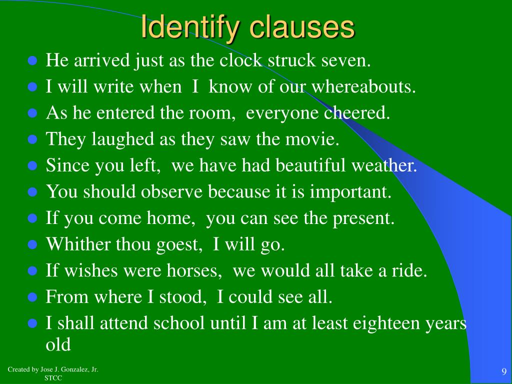identifying big clause and little clause Start studying identifying phrases and clauses learn vocabulary, terms, and more with flashcards, games, and other study tools.