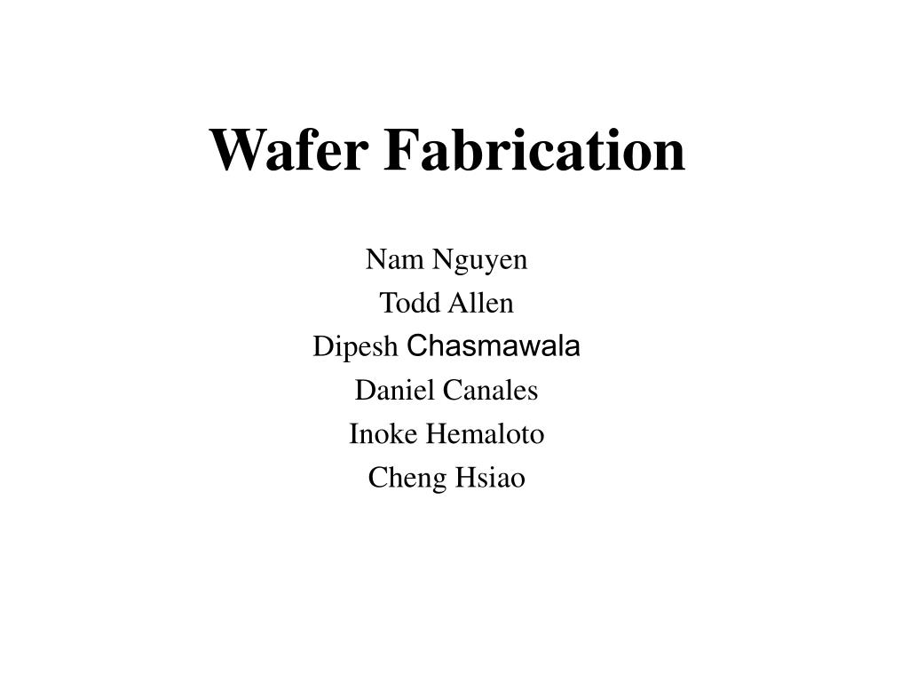 PPT - Wafer Fabrication PowerPoint Presentation - ID:308321