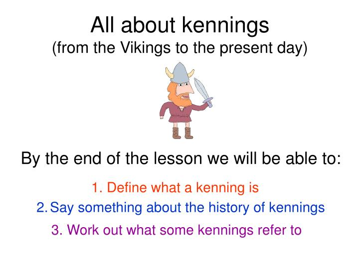 Ppt All About Kennings Powerpoint Presentation Id308368