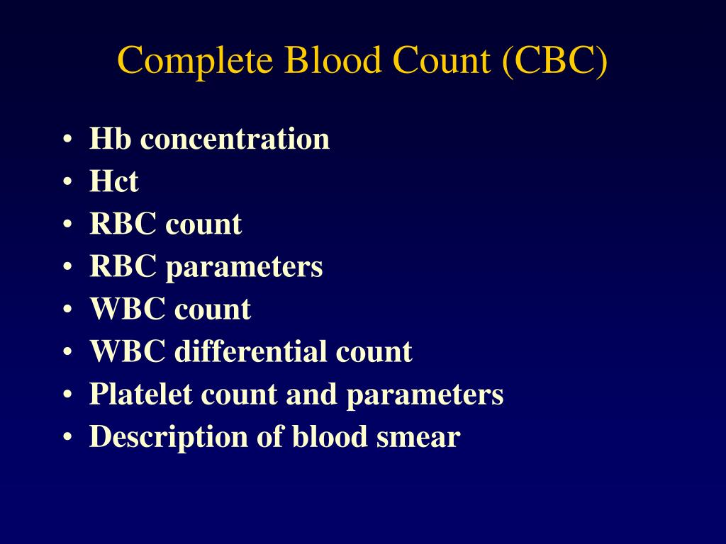 Complete Blood Count (CBC)