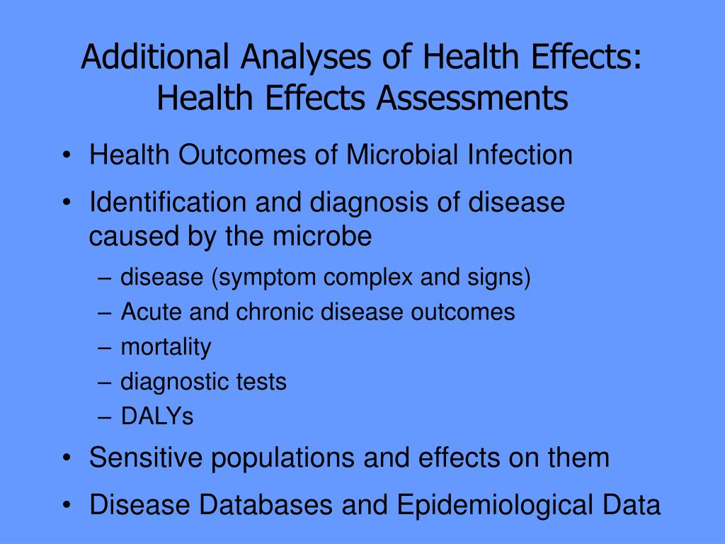 Additional Analyses of Health Effects: