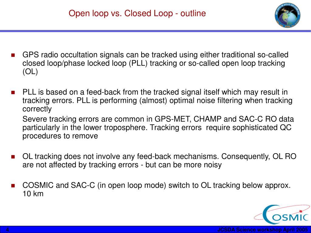 Open loop vs. Closed Loop - outline