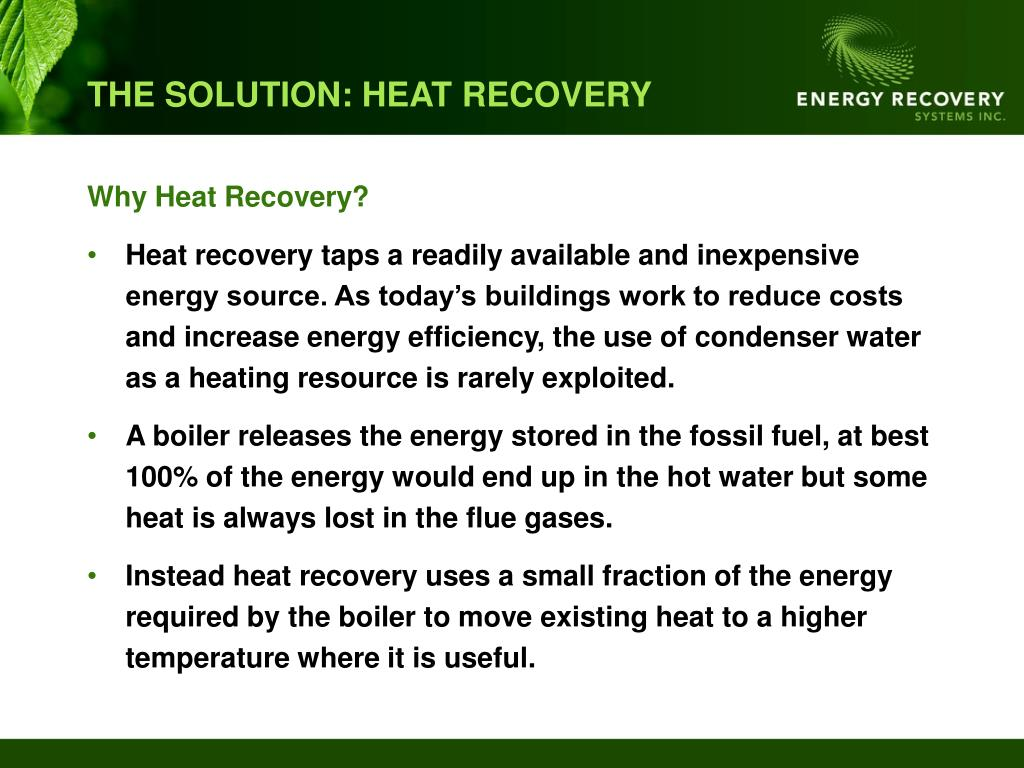 THE SOLUTION: HEAT RECOVERY