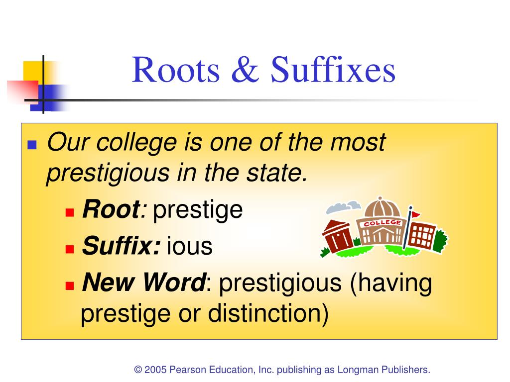 Roots & Suffixes