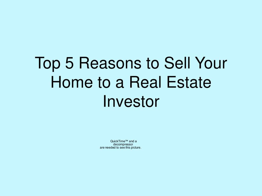 top 5 reasons to sell your home to a real estate investor l.