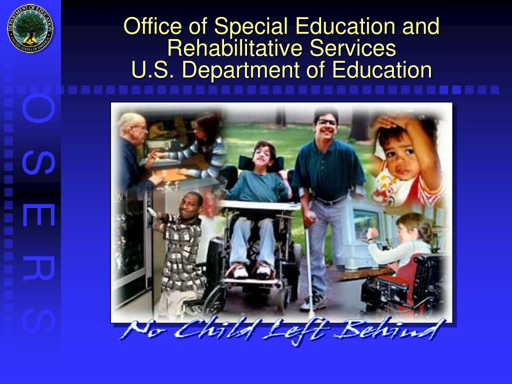 office of special education and rehabilitative services u s department of education l.