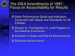 the idea amendments of 1997 focus on accountability for results