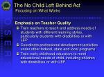 the no child left behind act focusing on what works20