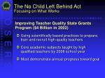 the no child left behind act focusing on what works21
