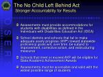 the no child left behind act stronger accountability for results10