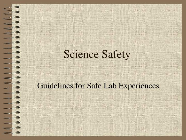 science safety n.