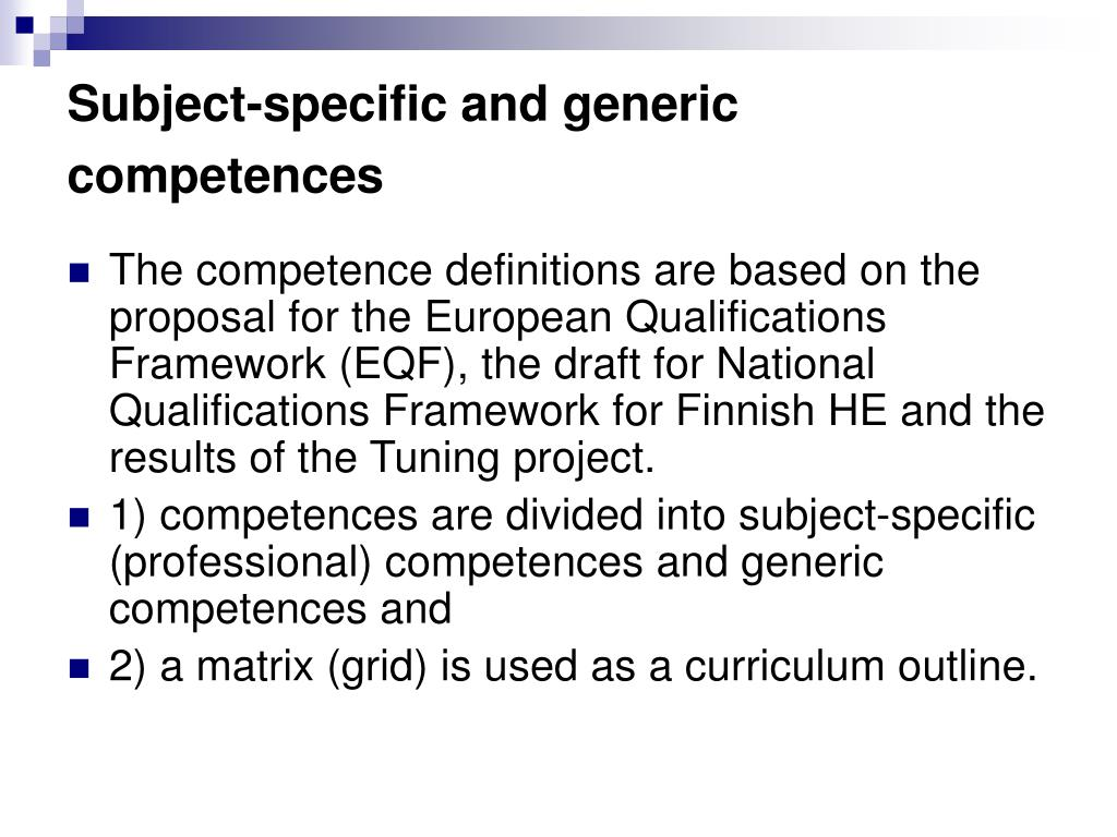 Subject-specific and generic  competences