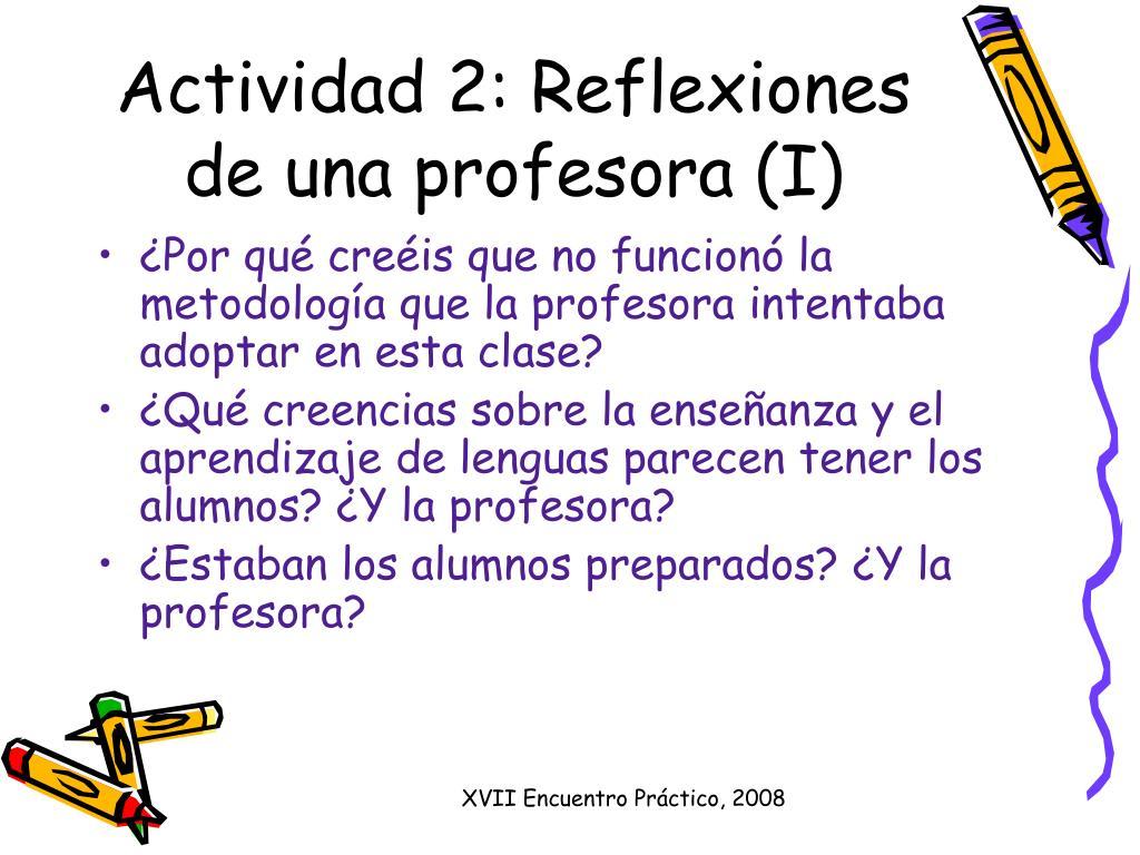Actividad 2: Reflexiones de una profesora (I)