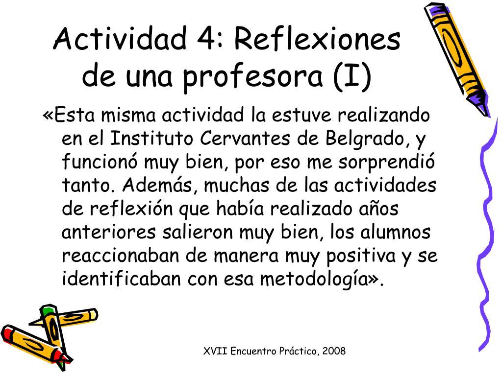 Actividad 4: Reflexiones de una profesora (I)