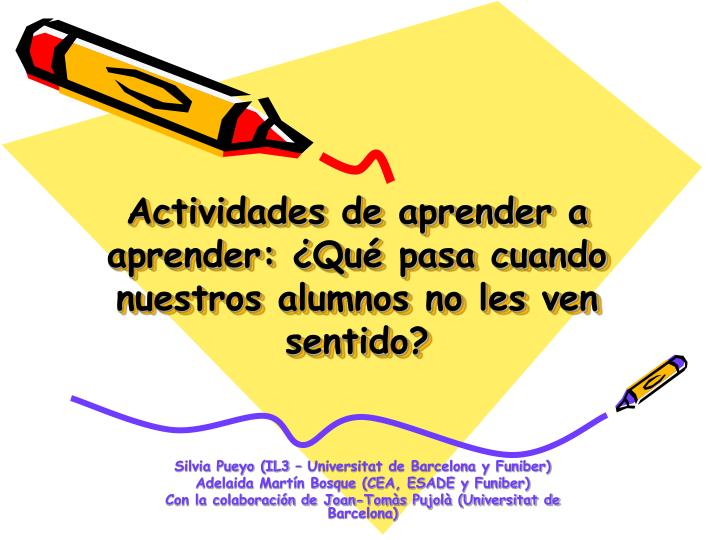 Actividades de aprender a aprender qu pasa cuando nuestros alumnos no les ven sentido