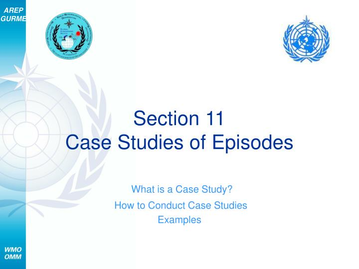section 11 case studies of episodes n.