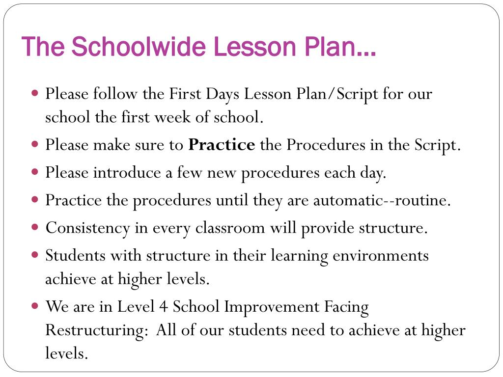 The Schoolwide Lesson Plan…